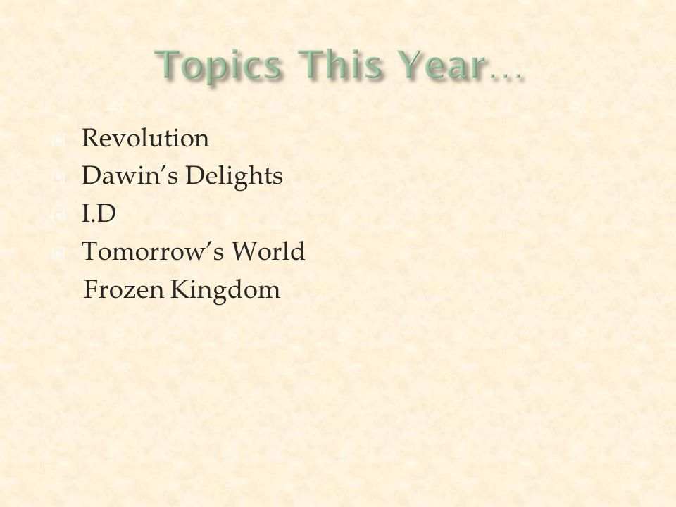  Revolution  Dawin's Delights  I.D  Tomorrow's World Frozen Kingdom