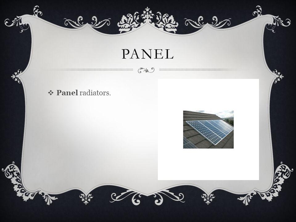  Panel radiators. PANEL