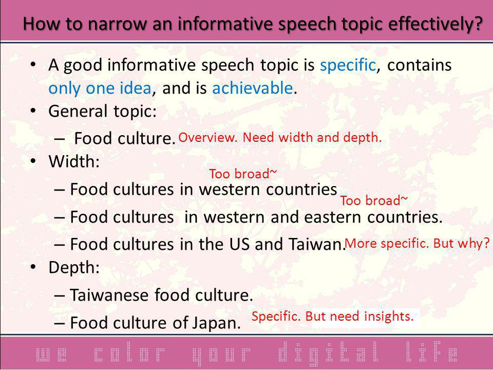 How to narrow an informative speech topic effectively.