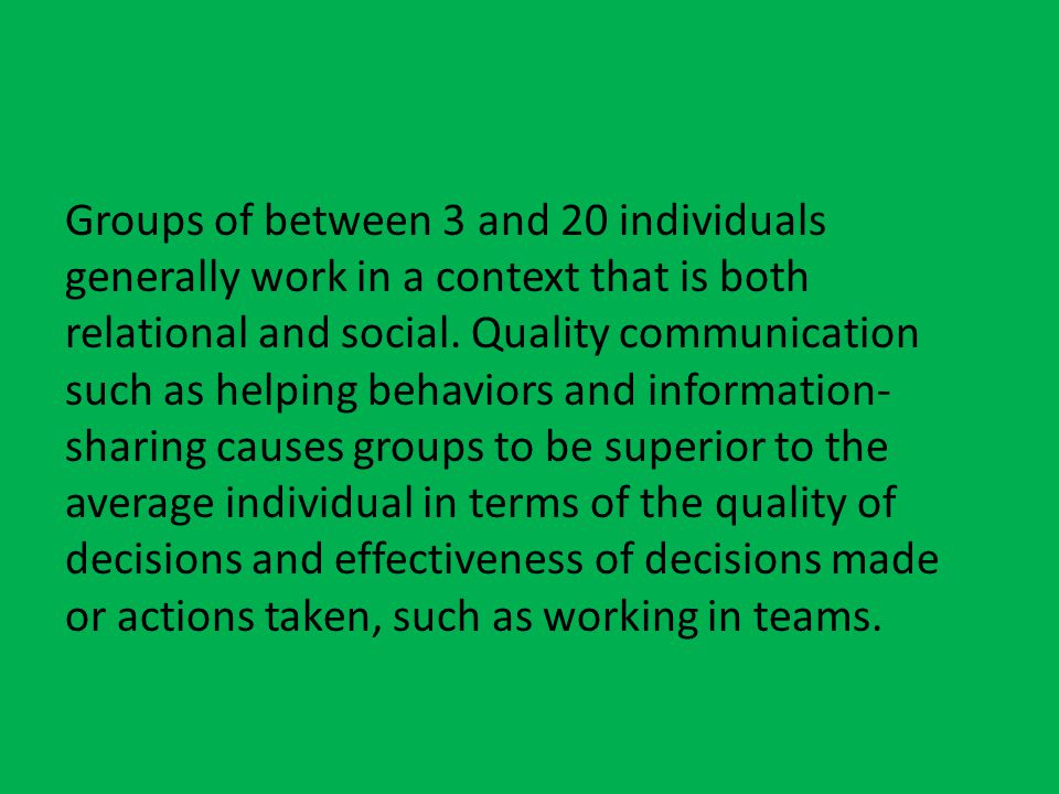 Small Group/organizational communication  Communication that takes place between more than two members.  Group members usually communicate equally