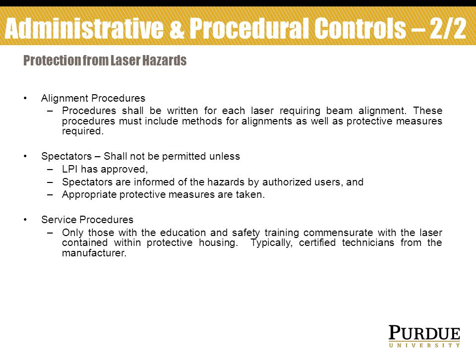 Alignment Procedures –Procedures shall be written for each laser requiring beam alignment.