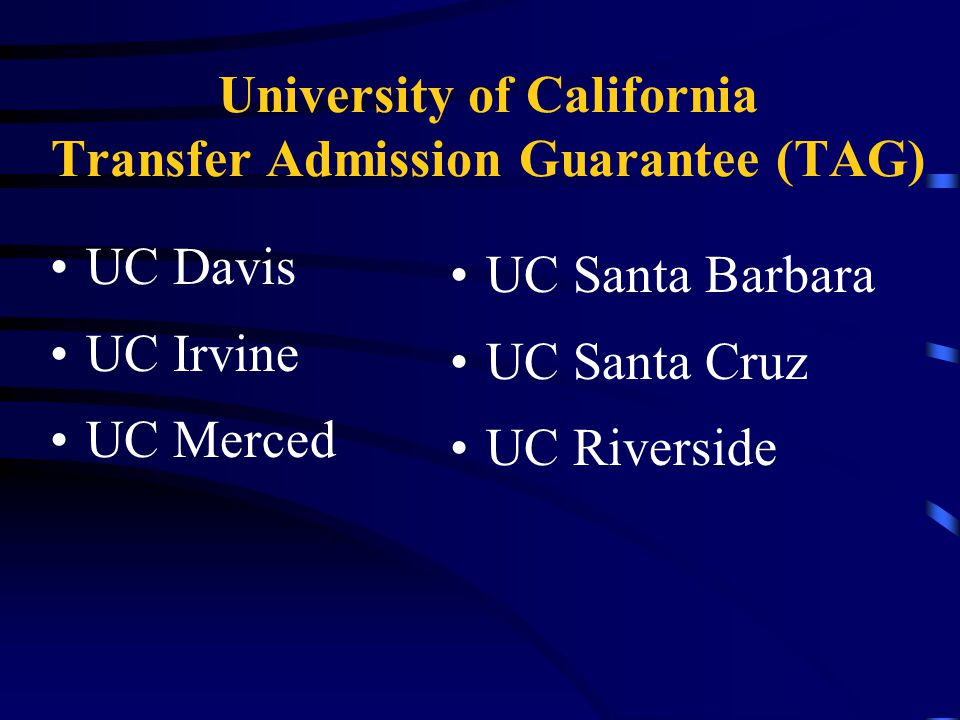 UC Transfer Admission Guarantee TAG Submit Sept.