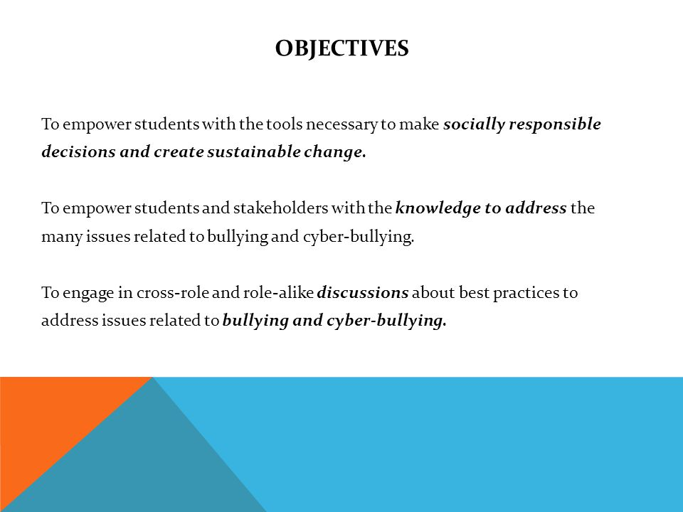 OBJECTIVES To empower students with the tools necessary to make socially responsible decisions and create sustainable change.