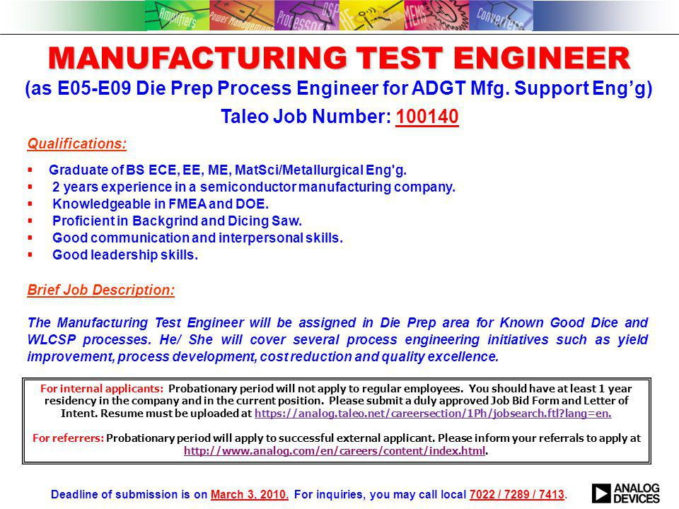 Qualifications:  Graduate of BS ECE, EE, ME, MatSci/Metallurgical Eng g.