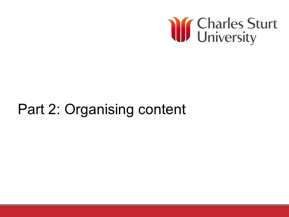 Part 2: Organising content
