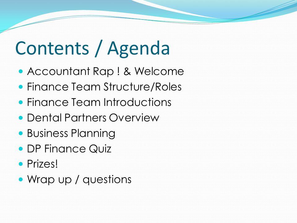 Contents / Agenda Accountant Rap .