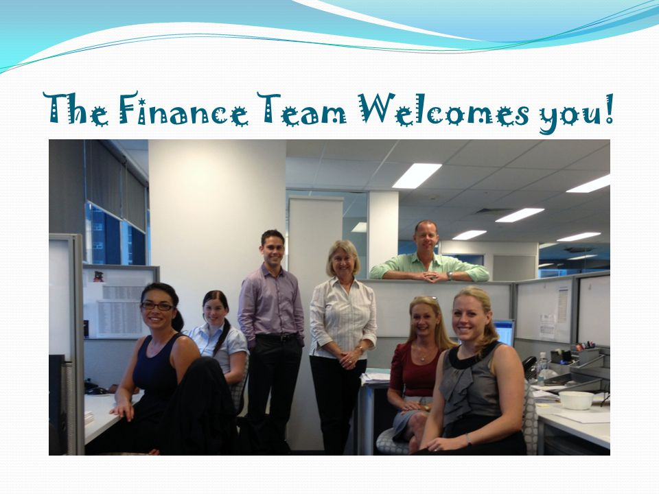 The Finance Team Welcomes you!