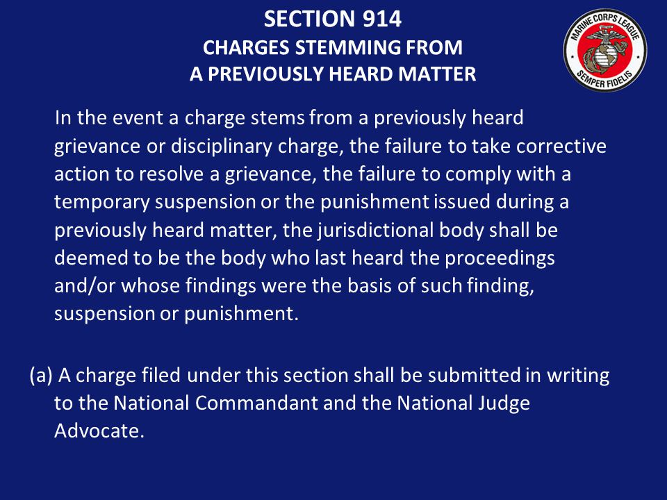 SECTION 914 CHARGES STEMMING FROM A PREVIOUSLY HEARD MATTER