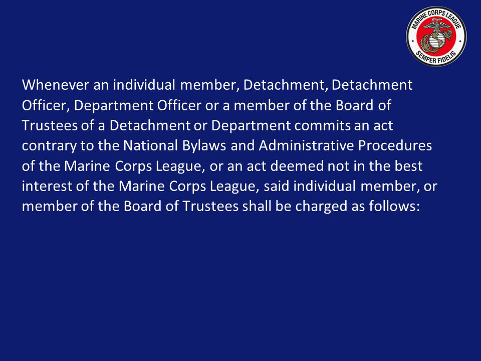 SECTION 904 DISCIPLINE MEMBER, DETACHMENT, DEPARTMENT OFFICERS OR BOARD OF TRUSTEES