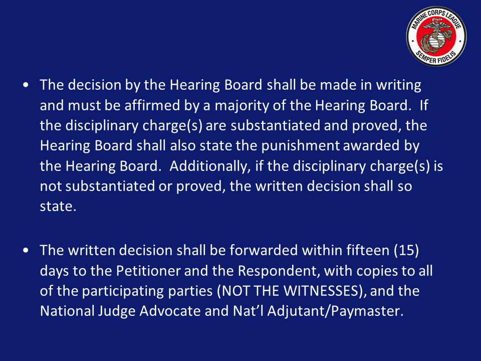 The appointed Hearing Board shall be composed of the Department Commandant as Chairman, the Department Judge Advocate and a minimum of two (2) other m