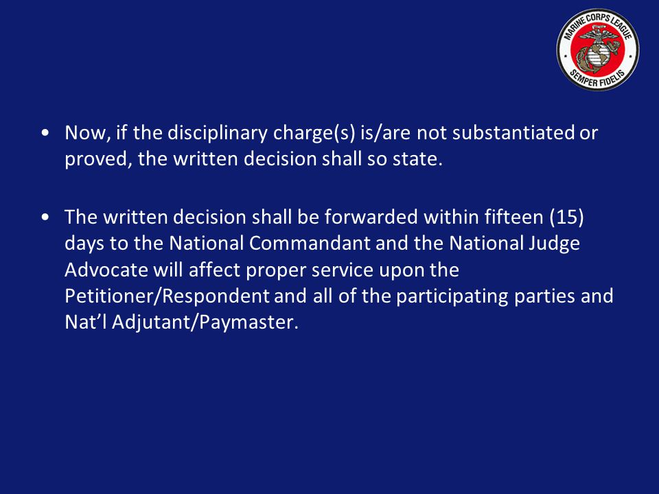 The decision of the Hearing Board shall be written and must be affirmed by a majority of the Board.