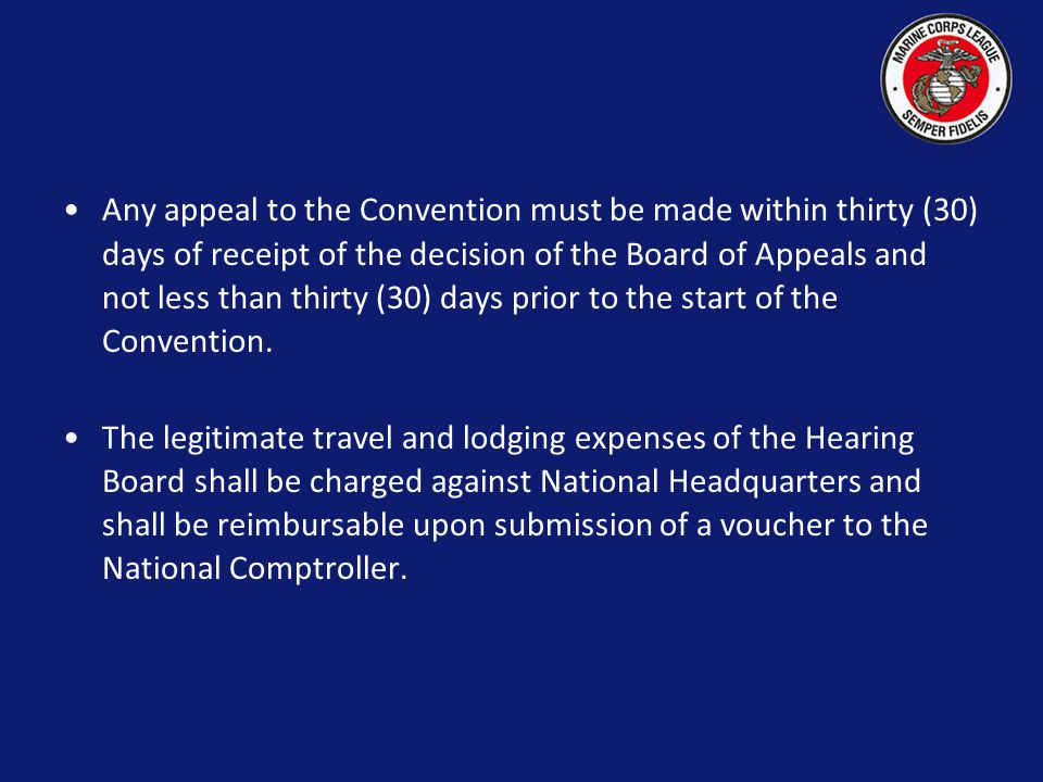Upon appeal, the National Commandant shall appoint an Appeal Board (Board of Appeals) which shall be comprised of a minimum of five (5) Department Jud