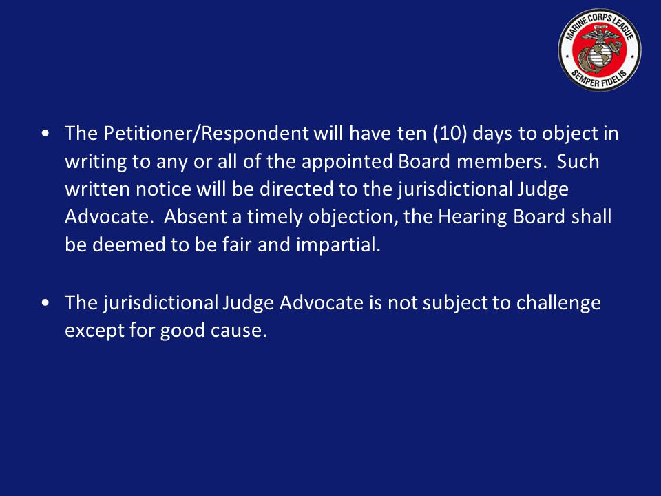 The following procedures will be adhered to in addition to the provisions of this chapter. NOTICE OF COMPOSITION OF THE HEARING BOARD The jurisdiction