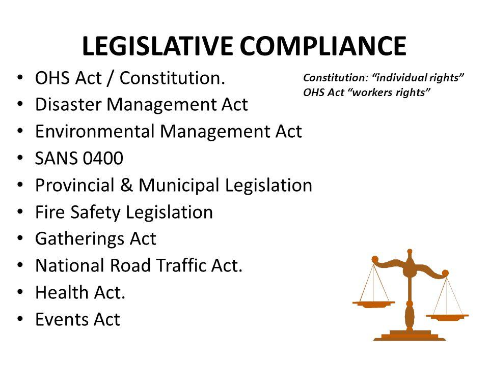 LEGISLATIVE COMPLIANCE OHS Act / Constitution.