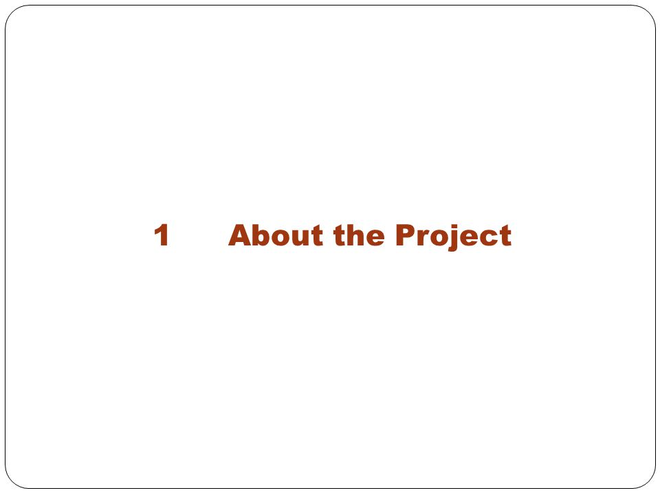 1 About the Project