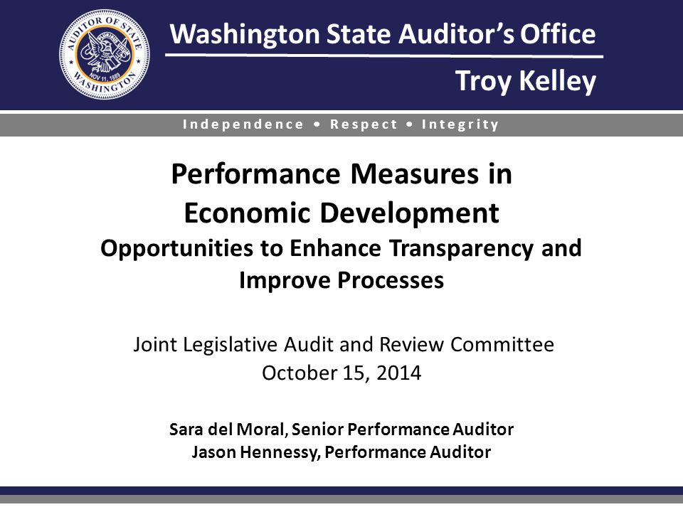 Washington State Auditor's Office Troy Kelley Independence Respect Integrity Performance Measures in Economic Development Opportunities to Enhance Tra