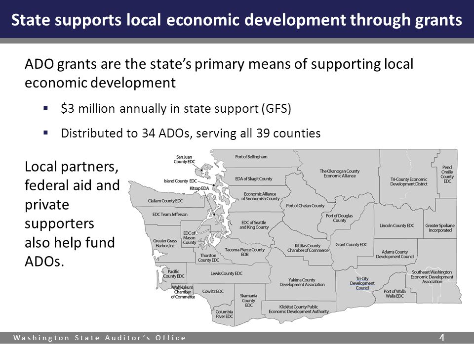 Washington State Auditor's Office 4 ADO grants are the state's primary means of supporting local economic development  $3 million annually in state s