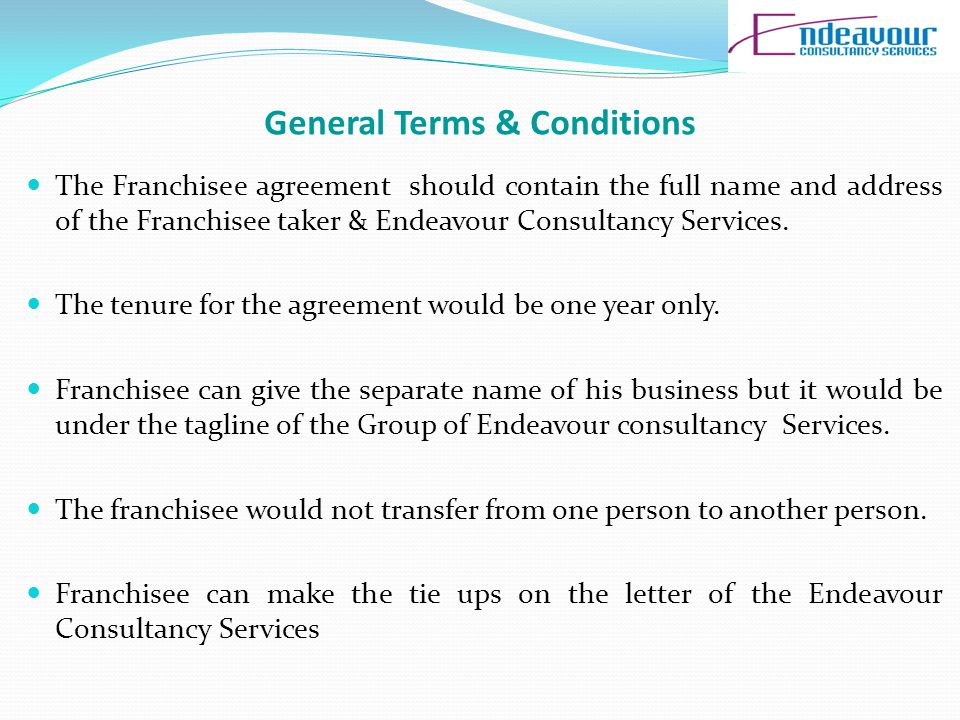 Cont… Franchisee would be liable person if there is any legal action taken by his or her candidates whom he or she placed.