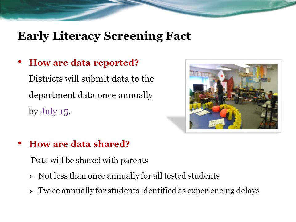 Early Literacy Screening Fact How are data reported.