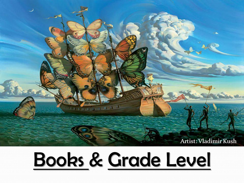 Books & Grade Level Artist: Vladimir Kush