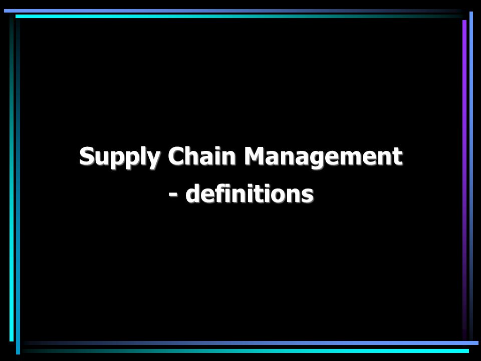 Supply Chain Management SCM – Four perspectives on logistics and supply chain management: SCM – Four perspectives on logistics and supply chain management: Mangan, Lalwani, Butcher, Global Logistics and Supply Chain Management, Wiley & Sons, 2008.