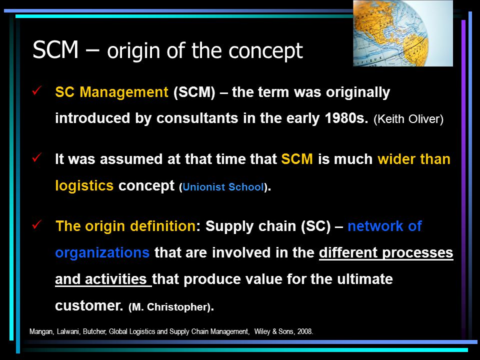 Supply Chain Management SCM – (M.Christopher).