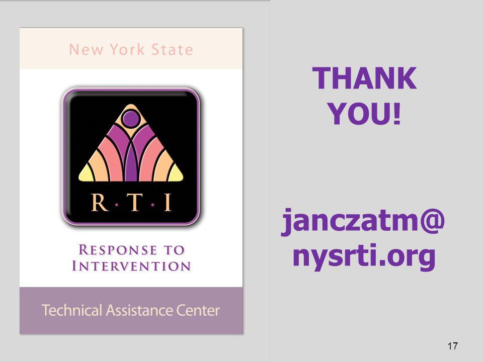 THANK YOU! janczatm@ nysrti.org 17