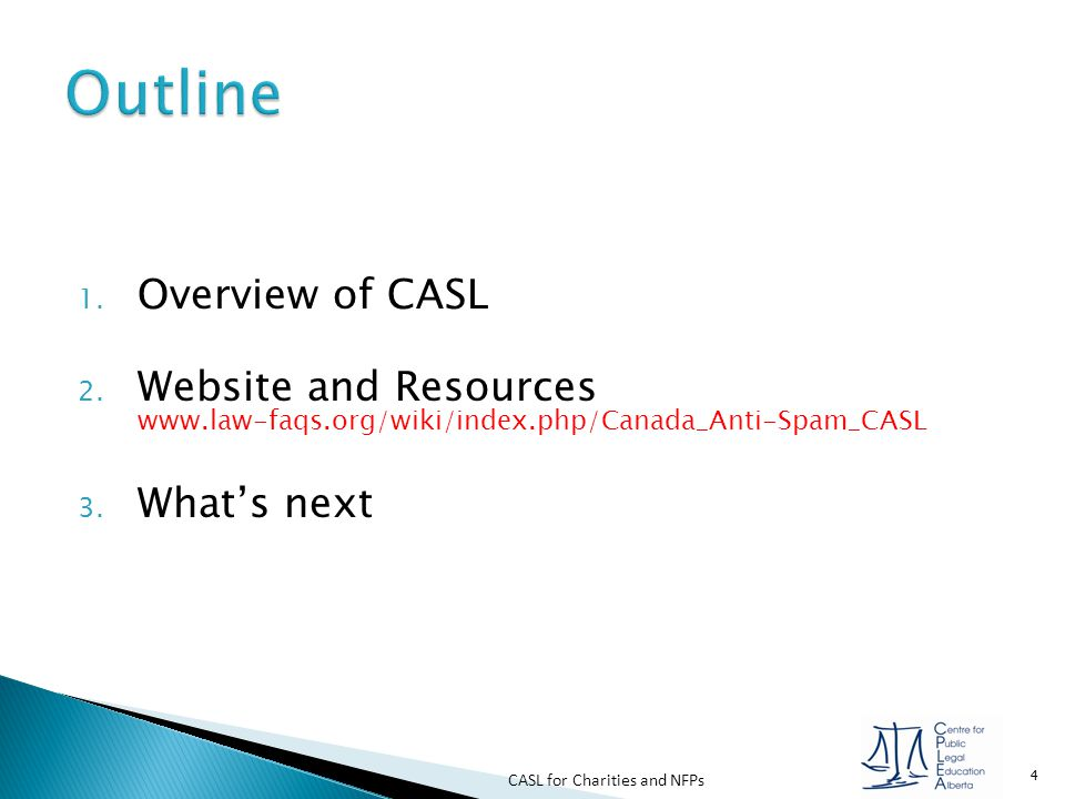CASL for Charities and NFPs 25 Checking a box to indicate consent Typing an email address into a field to indicate consent