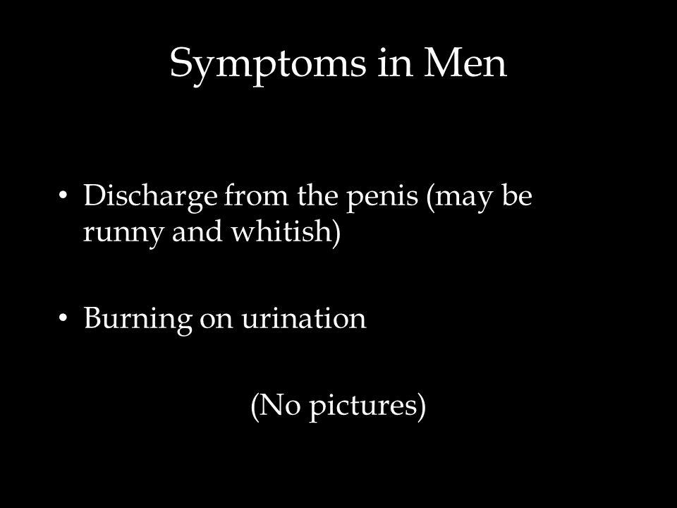Symptoms in Women, cont'd Ladies, this is your cervix… … and this is your cervix on Chlamydia.
