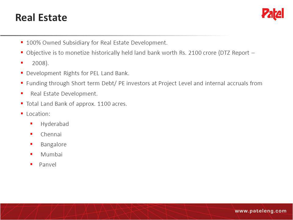 Real Estate  100% Owned Subsidiary for Real Estate Development.