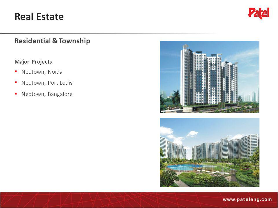 Real Estate Residential & Township Major Projects  Neotown, Noida  Neotown, Port Louis  Neotown, Bangalore