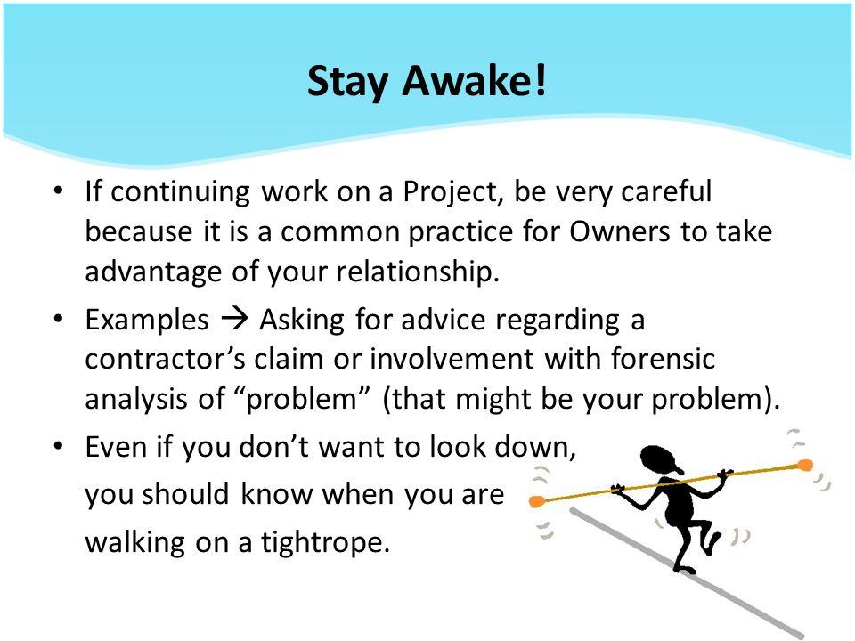 Stay Awake.