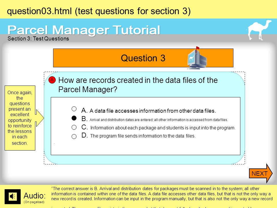 question03.html (test questions for section 3) Audio: (On pageload) The correct answer is B.