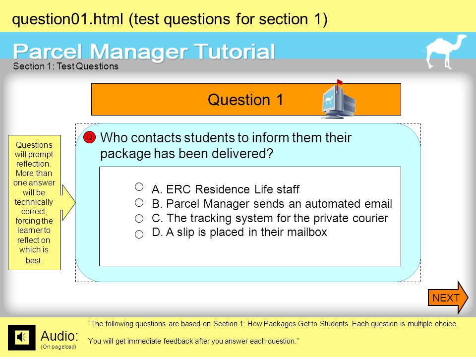 question01.html (test questions for section 1) Audio: (On pageload) The following questions are based on Section 1: How Packages Get to Students.