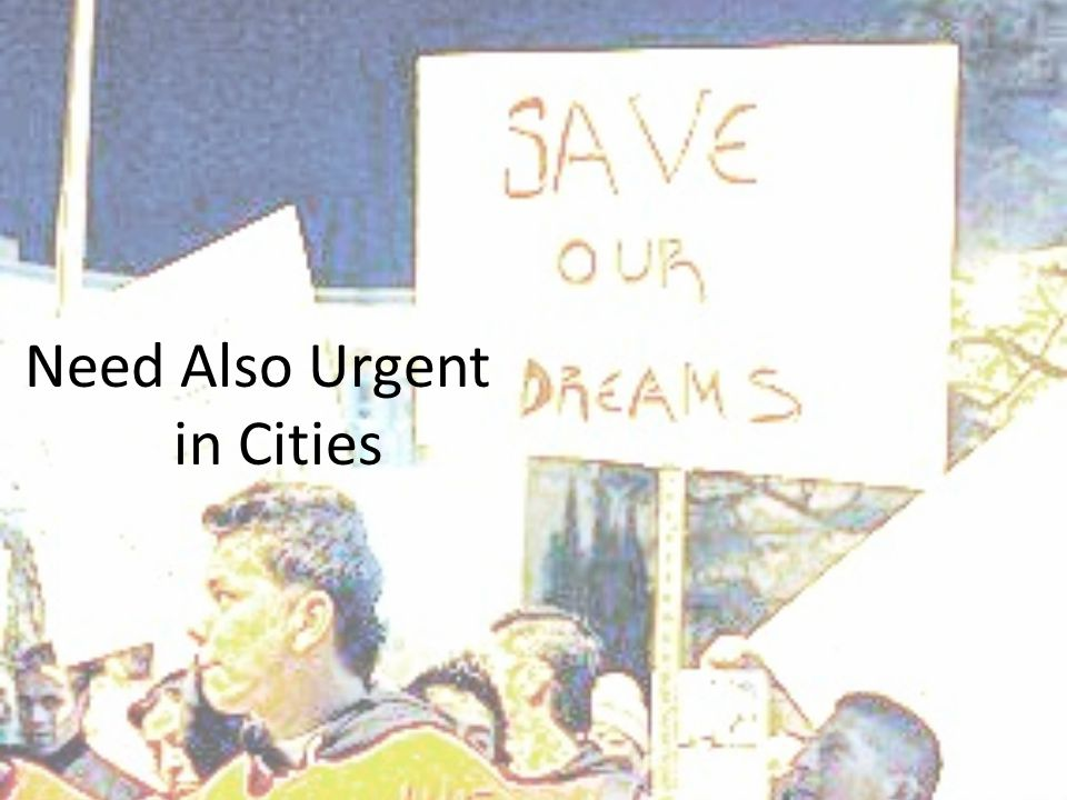 Need Also Urgent in Cities