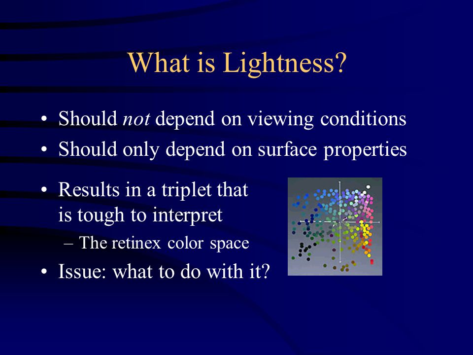What is Lightness.