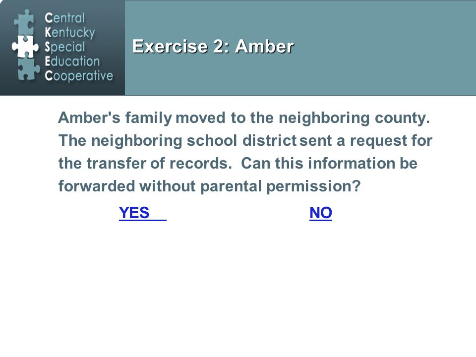 Exercise 2: Amber Amber s family moved to the neighboring county.