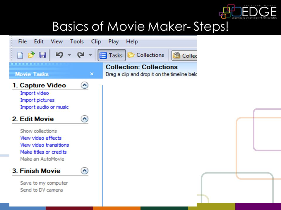 Basics of Movie Maker- Steps!