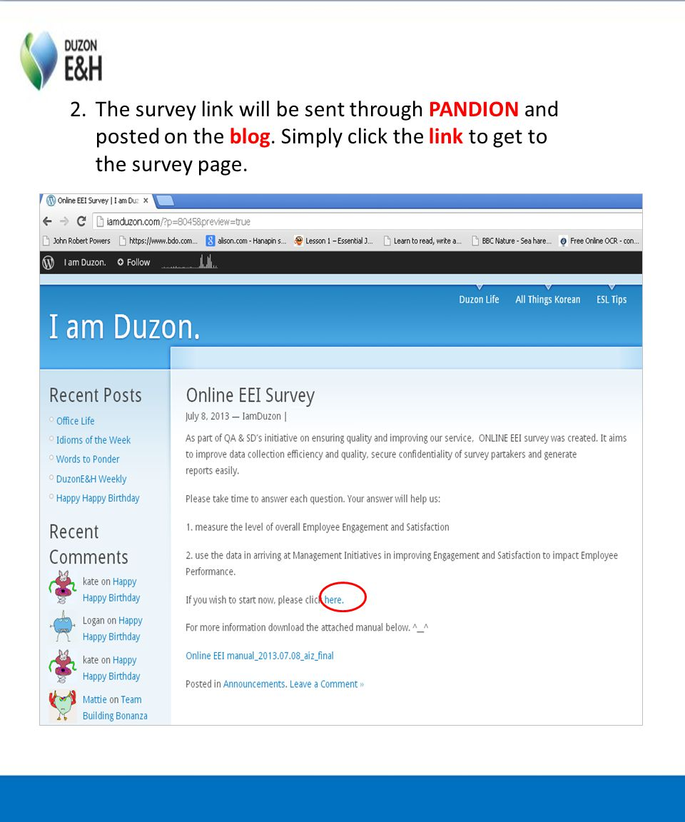 2.The survey link will be sent through PANDION and posted on the blog.