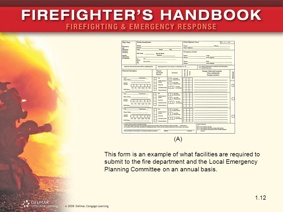 1.12 This form is an example of what facilities are required to submit to the fire department and the Local Emergency Planning Committee on an annual basis.