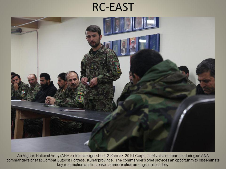RC-EAST An Afghan National Army (ANA) soldier assigned to 4-2 Kandak, 201st Corps, briefs his commander during an ANA commander s brief at Combat Outpost Fortress, Kunar province.