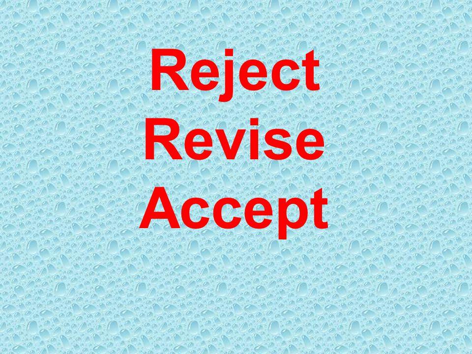 Reject Revise Accept