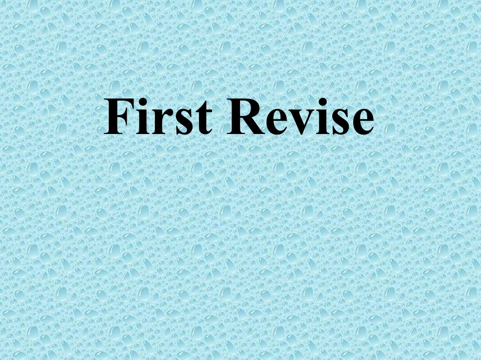 First Revise