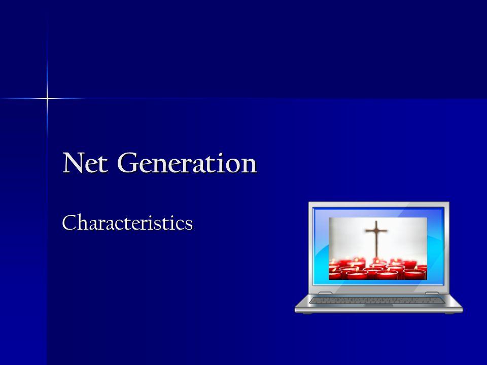 Net Generation Characteristics