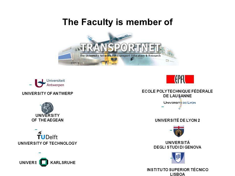 The Faculty is member of UNIVERSITY OF ANTWERP UNIVERSITY OF THE AEGEAN DELFT UNIVERSITY OF TECHNOLOGY UNIVERSITY OF KARLSRUHE ECOLE POLYTECHNIQUE FÉDÉRALE DE LAUSANNE UNIVERSITÉ DE LYON 2 UNIVERSITÀ DEGLI STUDI DI GENOVA INSTITUTO SUPERIOR TÉCNICO LISBOA