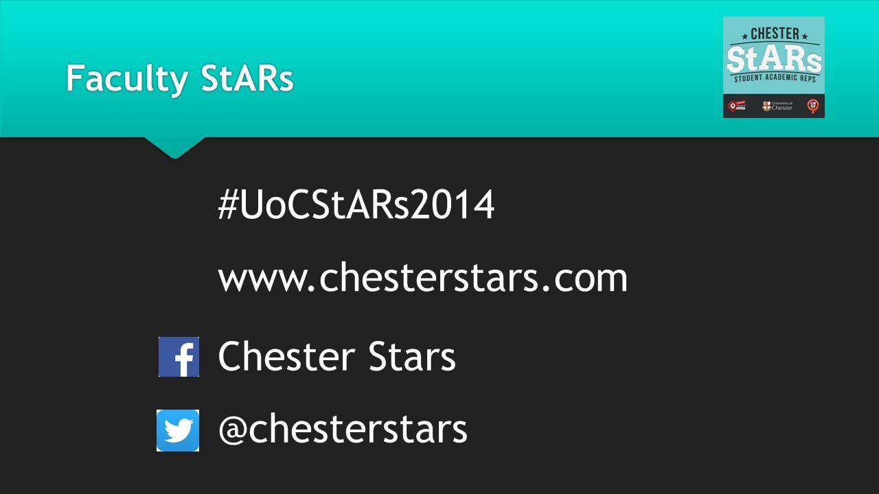 #UoCStARs2014 www.chesterstars.com Chester Stars @chesterstars Faculty StARs