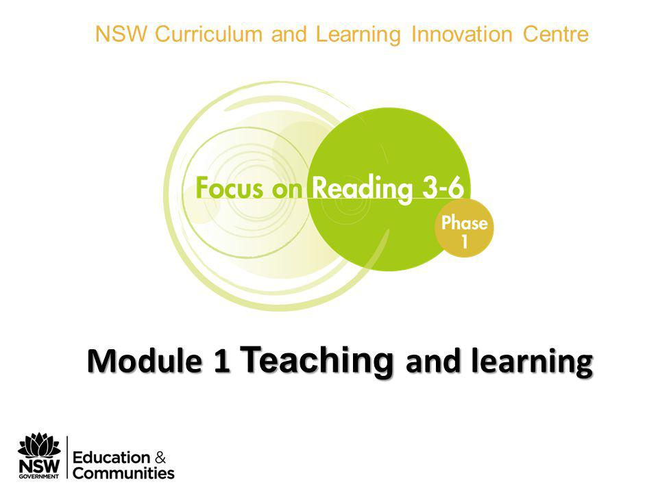 Phase 1 Module 1 Teaching and learning NSW Curriculum and Learning Innovation Centre Module 1 Teaching and learning