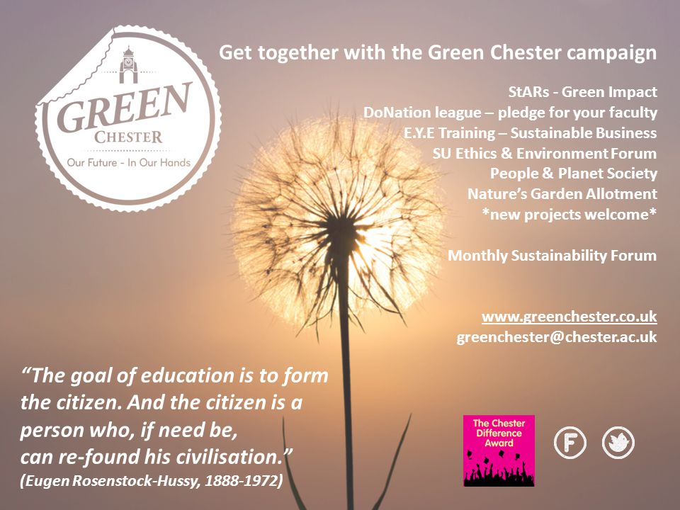 Get together with the Green Chester campaign StARs - Green Impact DoNation league – pledge for your faculty E.Y.E Training – Sustainable Business SU E