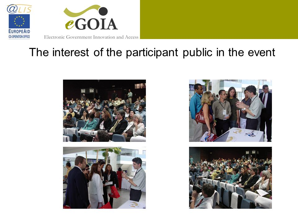 The interest of the participant public in the event