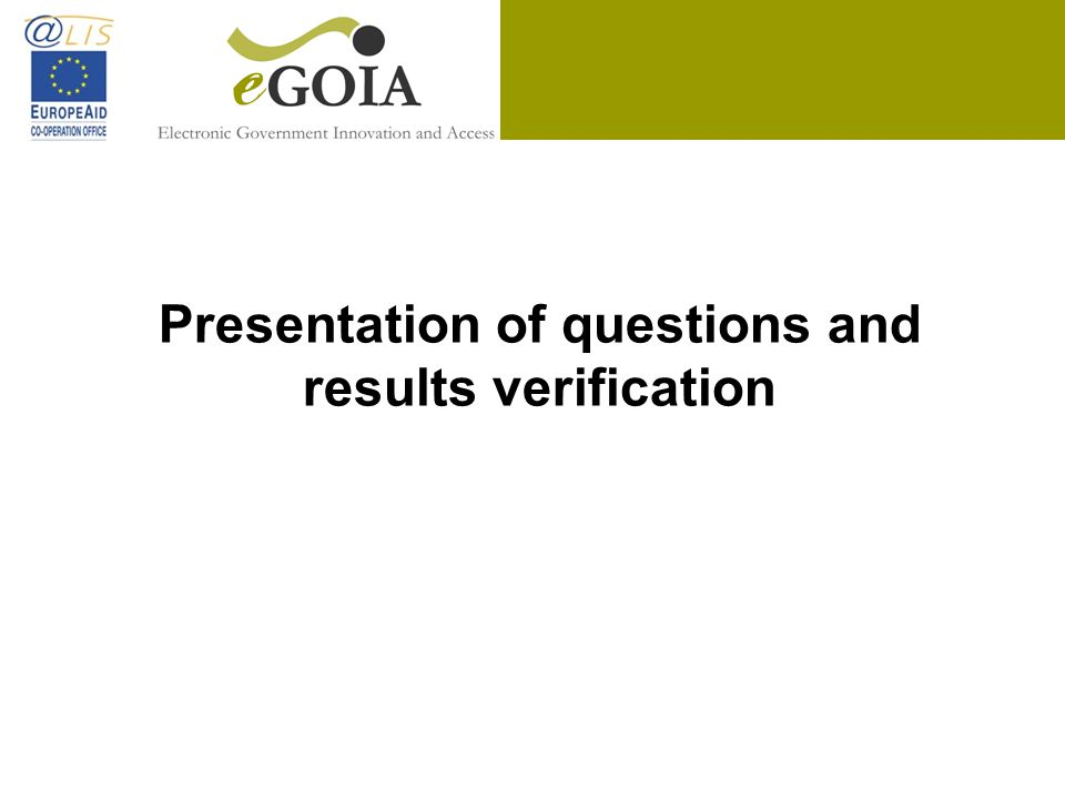 Presentation of questions and results verification